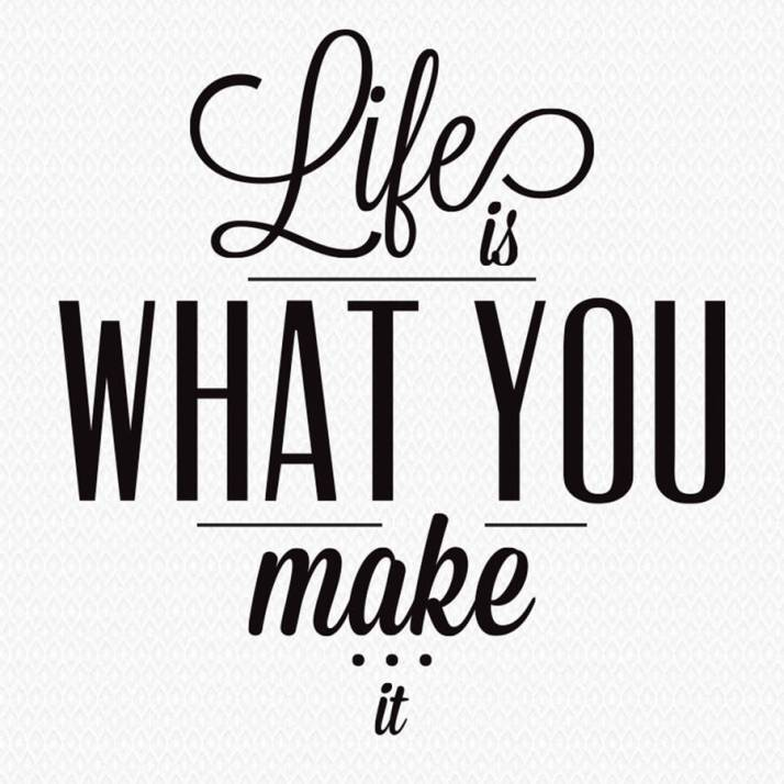 original_life-is-what-you-make-it-wall-sticker